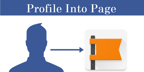 Convert Facebook profile to a fanpage