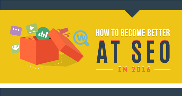 [Infographic] How to Become Better at SEO in 2016