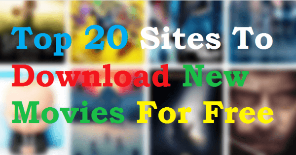 Top 20 Sites To Download Latest Movies for FREE (in Full HD)