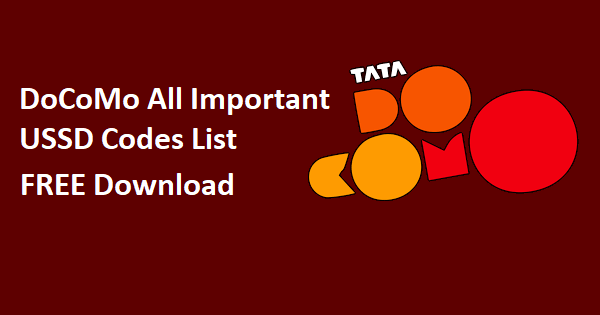 DoCoMo All USSD Codes List To Know DoCoMo Balance, Offers, Plans & More