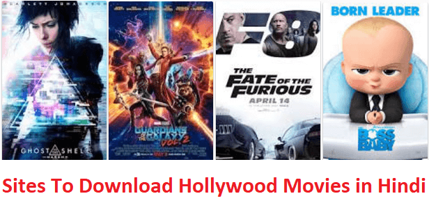 Top 12 Best Sites To Download Hollywood Movies In Hindi 2018