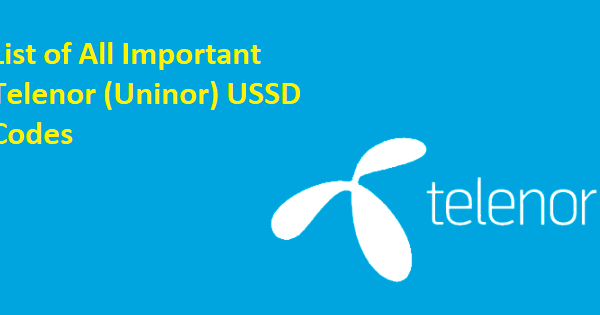 Telenor (Uninor) All USSD Codes List To Know Telenor Balance, Offers, Plans & More