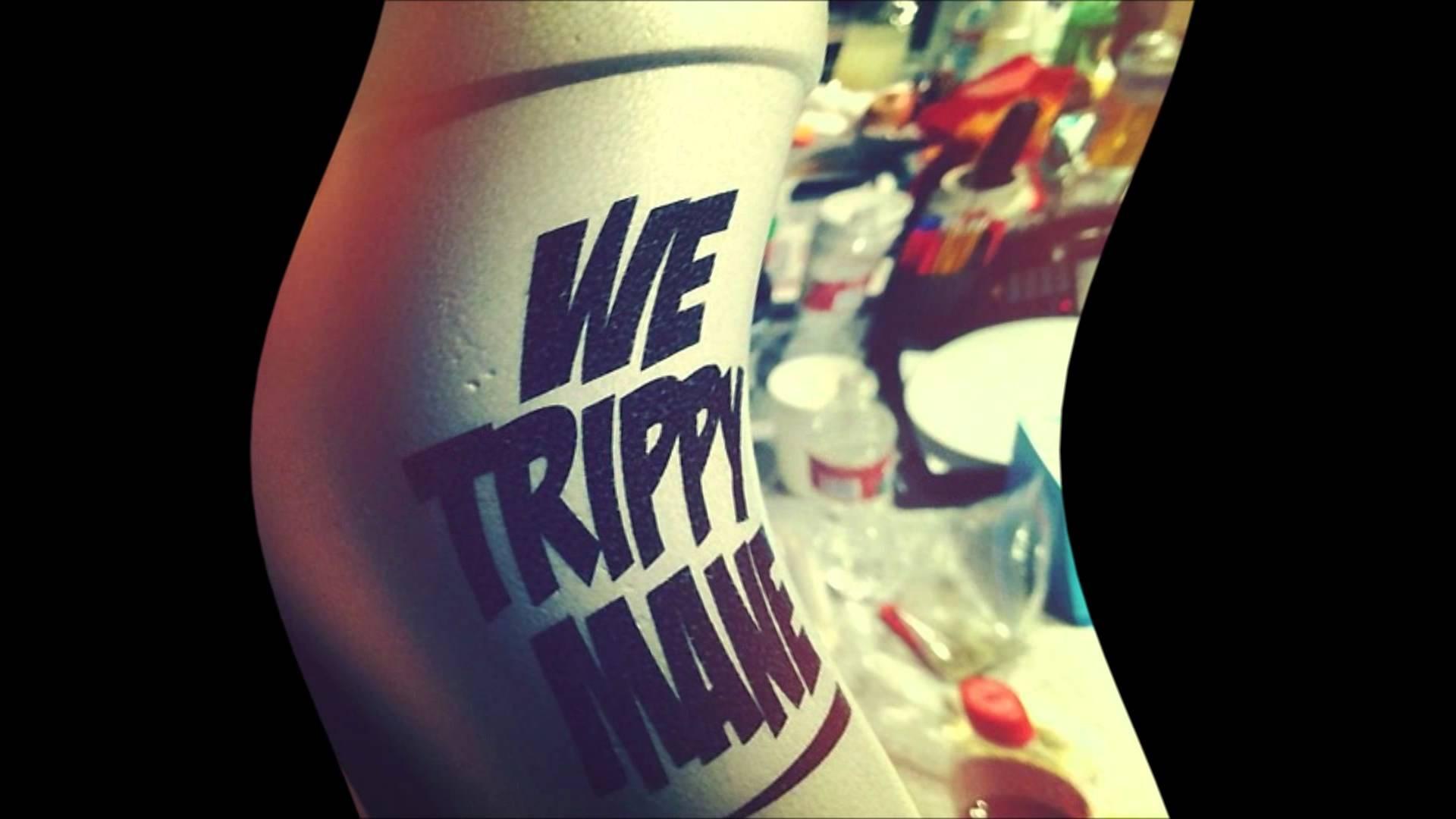 We Trippy Wallpaper