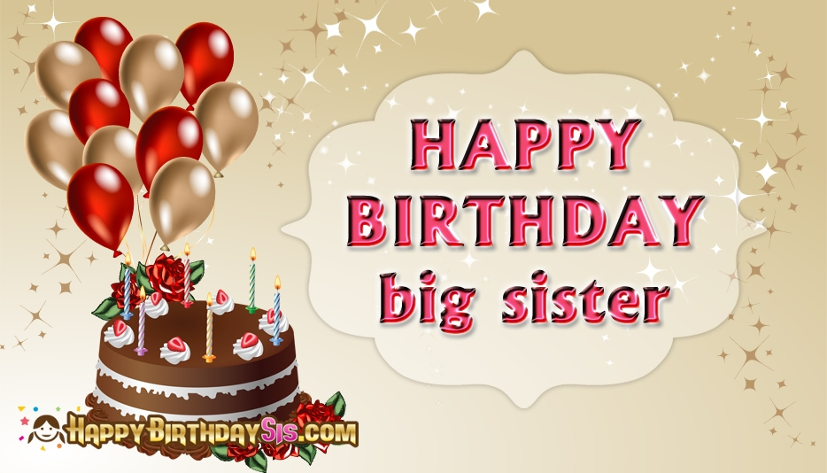 Happy Birthday Big Sister 52650 15448 Supportive Guru